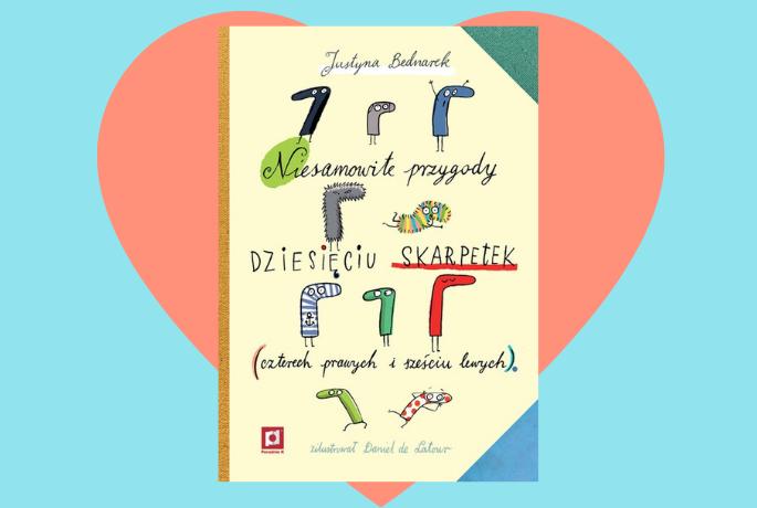 Niesamowite przygody dziesięciu skarpetek (czterech prawych i sześciu lewych) – Justyna Bednarek