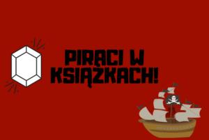 Książki dla wszystkich fanów piratów!
