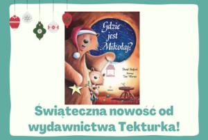 Świąteczna nowość od wydawnictwa Tekturka!