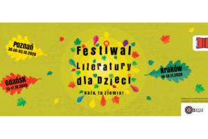 Festiwal Literatuy Dla Dzieci – Poznań, Gdańsk i Kraków
