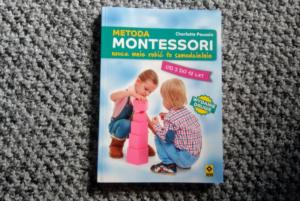 Montessori. Naucz mnie robić to samodzielnie