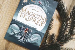Magiczny ekspres – Anca Sturm