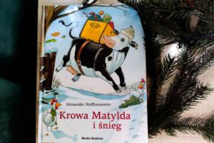 Krowa Matylda i zima – Alexander Steffensmeier