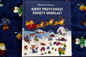 Kiedy przychodzi Święty Mikołaj? – Richard Scarry