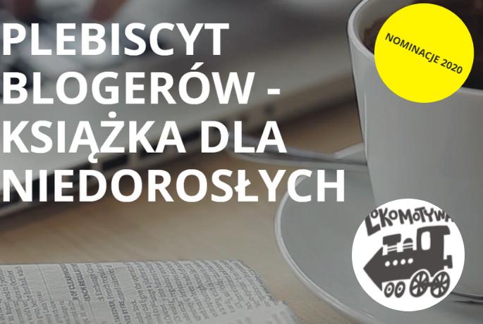 Ruszyło głosowanie w Lokomotywie, czyli plebiscycie książek dla niedorosłych!