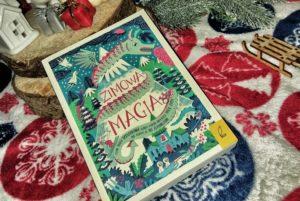 Zimowa magia – Opracowanie zbiorowe