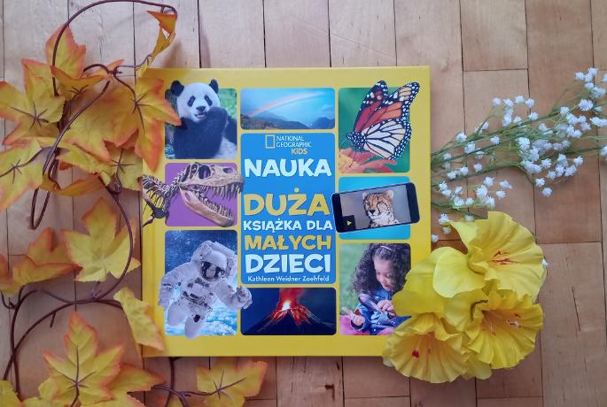 National Geographic Kids. Nauka. Duża książka dla małych dzieci – Kathleen Weidner Zoehfeld