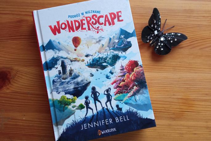 Wonderscape. Podróż w nieznane – Jennifer Bell