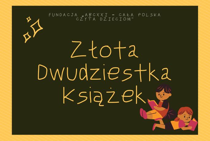 20 książek na 20-lecie kampanii Cała Polska Czyta Dzieciom
