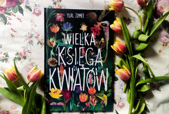Wielka Księga Kwiatów – Yuval Zommer