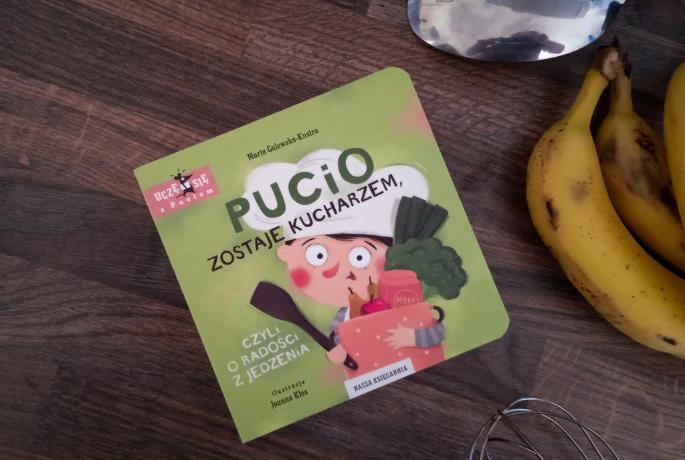 Pucio zostaje kucharzem czyli o radości z jedzenia