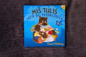 Miś Tuliś idzie do przedszkola – David Melling