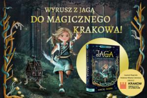 Wybierz się z Jagą do magicznego Krakowa. Premiera!